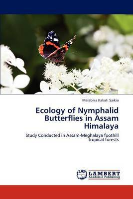 Ecology of Nymphalid Butterflies in Assam Himalaya