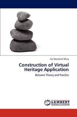 Construction of Virtual Heritage Application