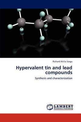 Hypervalent Tin and Lead Compounds