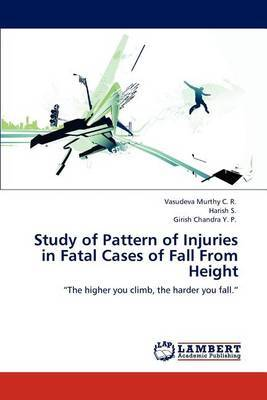 Study of Pattern of Injuries in Fatal Cases of Fall from Height