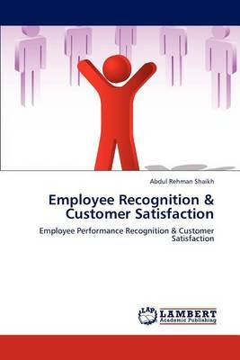 Employee Recognition & Customer Satisfaction