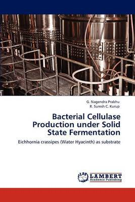 Bacterial Cellulase Production Under Solid State Fermentation