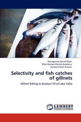 Selectivity and Fish Catches of Gillnets