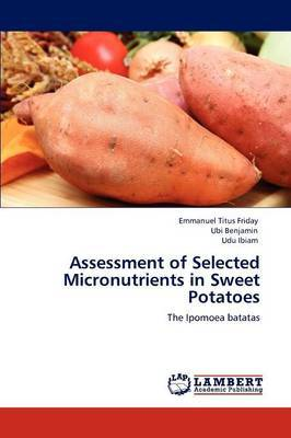 Assessment of Selected Micronutrients in Sweet Potatoes