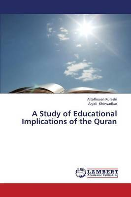 A Study of Educational Implications of the Quran