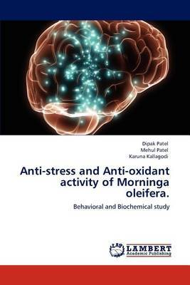 Anti-Stress and Anti-Oxidant Activity of Morninga Oleifera.