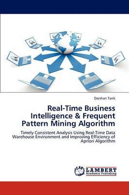 Real-Time Business Intelligence & Frequent Pattern Mining Algorithm
