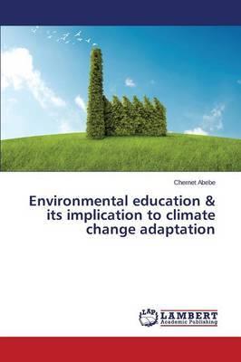 Environmental Education & Its Implication to Climate Change Adaptation