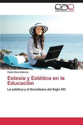 Estesia y Estetica En La Educacion
