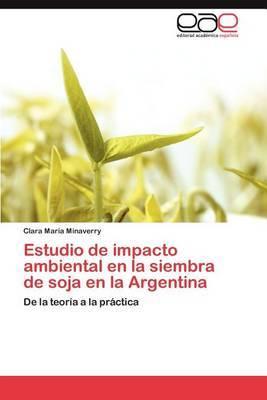 Estudio de Impacto Ambiental En La Siembra de Soja En La Argentina