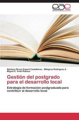 Gestion del Postgrado Para El Desarrollo Local