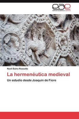 La Hermeneutica Medieval