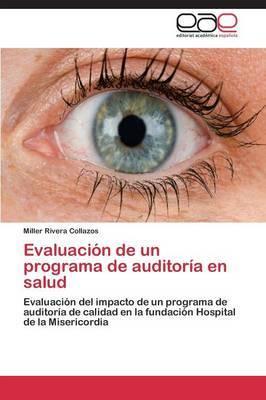 Evaluacion de Un Programa de Auditoria En Salud