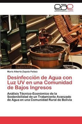 Desinfeccion de Agua Con Luz UV En Una Comunidad de Bajos Ingresos