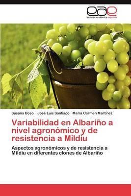 Variabilidad En Albarino a Nivel Agronomico y de Resistencia a Mildiu