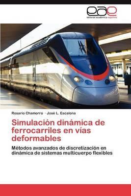 Simulacion Dinamica de Ferrocarriles En Vias Deformables