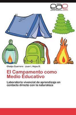 El Campamento Como Medio Educativo