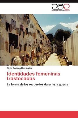 Identidades Femeninas Trastocadas