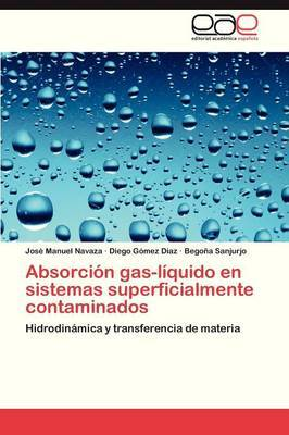 Absorcion Gas-Liquido En Sistemas Superficialmente Contaminados