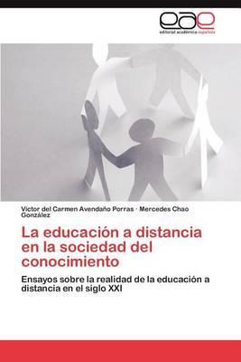 La Educacion a Distancia En La Sociedad del Conocimiento