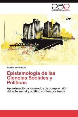 Epistemologia de Las Ciencias Sociales y Politicas