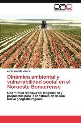 Dinamica Ambiental y Vulnerabilidad Social En El Noroeste Bonaerense