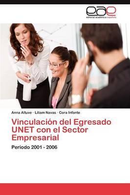 Vinculacion del Egresado Unet Con El Sector Empresarial