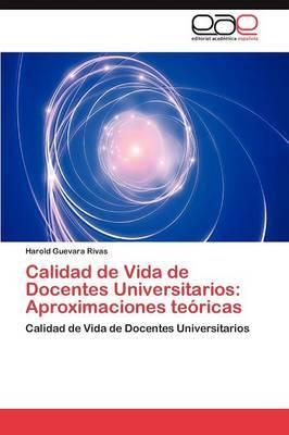 Calidad de Vida de Docentes Universitarios: Aproximaciones Teoricas