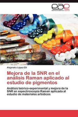 Mejora de La Snr En El Analisis Raman Aplicado Al Estudio de Pigmentos