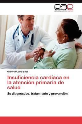 Insuficiencia Cardiaca En La Atencion Primaria de Salud