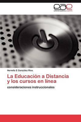 La Educacion a Distancia y Los Cursos En Linea