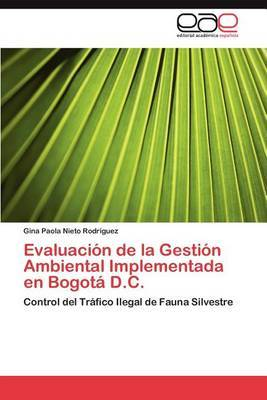 Evaluacion de La Gestion Ambiental Implementada En Bogota D.C.
