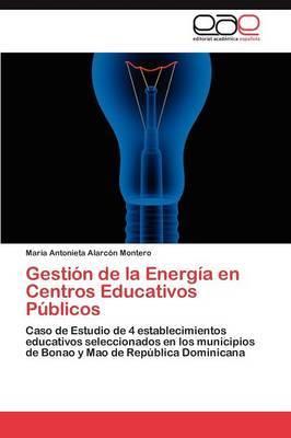 Gestion de La Energia En Centros Educativos Publicos