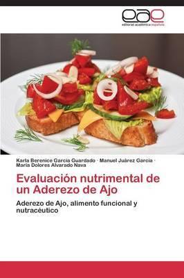 Evaluacion Nutrimental de Un Aderezo de Ajo
