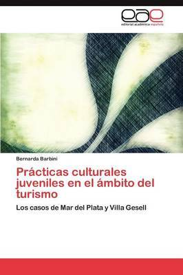 Practicas Culturales Juveniles En El Ambito del Turismo