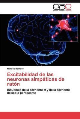 Excitabilidad de Las Neuronas Simpaticas de Raton