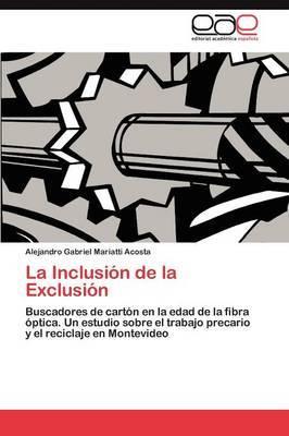 La Inclusion de La Exclusion
