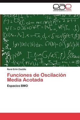 Funciones de Oscilacion Media Acotada