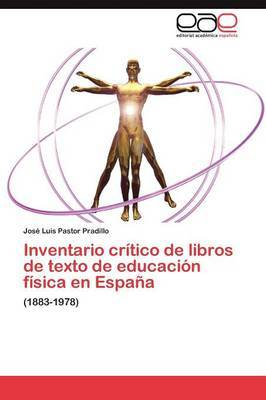 Inventario Critico de Libros de Texto de Educacion Fisica En Espana