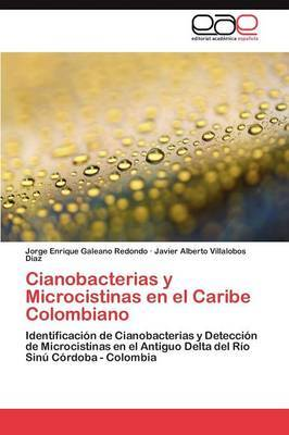 Cianobacterias y Microcistinas En El Caribe Colombiano