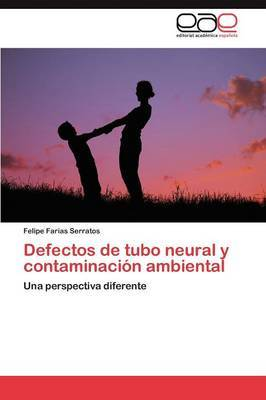 Defectos de Tubo Neural y Contaminacion Ambiental