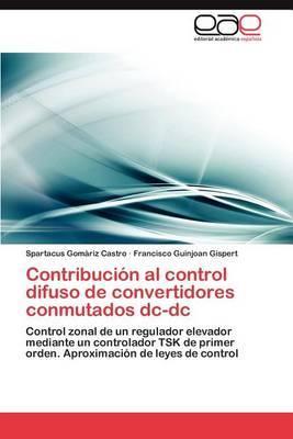 Contribucion Al Control Difuso de Convertidores Conmutados DC-DC