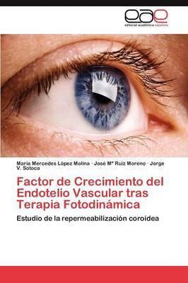 Factor de Crecimiento del Endotelio Vascular Tras Terapia Fotodinamica