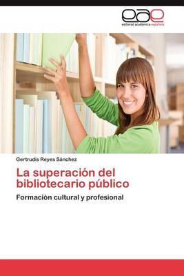 La Superacion del Bibliotecario Publico