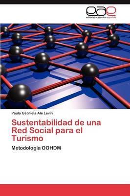 Sustentabilidad de Una Red Social Para El Turismo