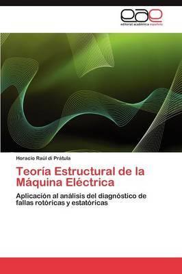 Teoria Estructural de La Maquina Electrica