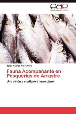Fauna Acompanante En Pesquerias de Arrastre