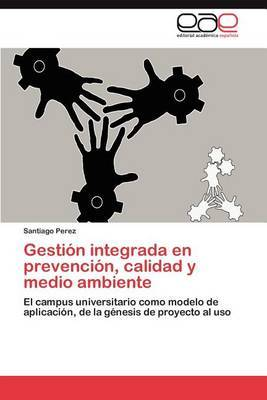 Gestion Integrada En Prevencion, Calidad y Medio Ambiente