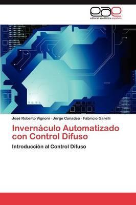 Invernaculo Automatizado Con Control Difuso
