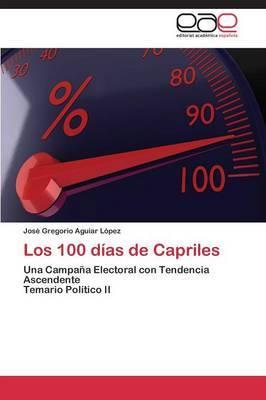 Los 100 Dias de Capriles
